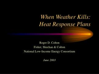 When Weather Kills: Heat Response Plans