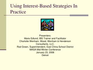 Using Interest-Based Strategies In Practice
