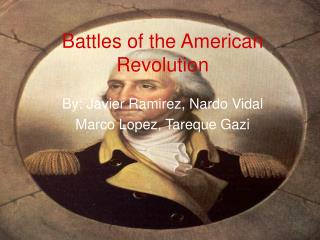 Battles of the American Revolution