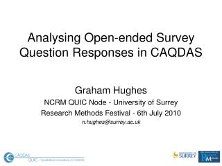 Analysing Open-ended Survey Question Responses in CAQDAS