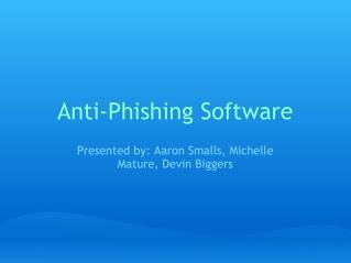 Anti-Phishing Software