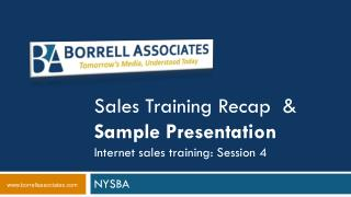 Sales Training Recap  & Sample Presentation Internet sales training: Session 4