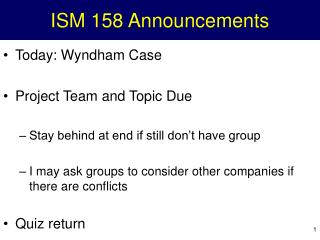 ISM 158 Announcements