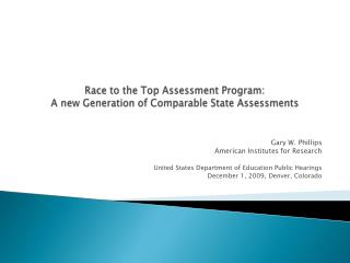 Race to the Top Assessment Program: A new Generation of Comparable State Assessments