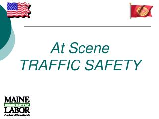 At Scene  TRAFFIC SAFETY