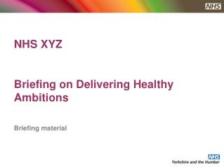 NHS XYZ Briefing on Delivering Healthy Ambitions