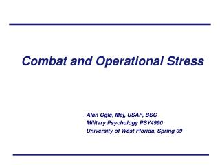 Combat and Operational Stress