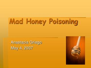 Mad Honey Poisoning