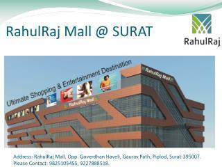 RahulRaj Mall @ SURAT