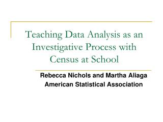 Teaching Data Analysis as an Investigative Process with Census at School