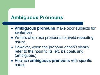 Ambiguous Pronouns
