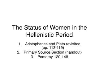 The Status of Women in the Hellenistic Period