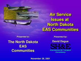 Air Service Issues at  North Dakota EAS Communities