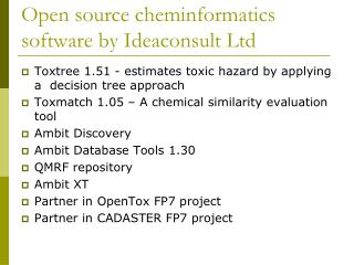 Open source cheminformatics software by Ideaconsult Ltd
