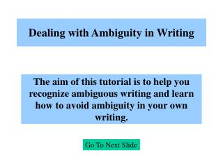 Dealing with Ambiguity in Writing