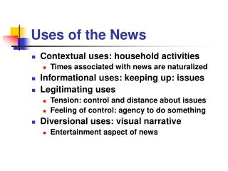 Uses of the News