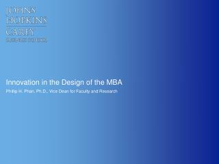 Innovation in the Design of the MBA