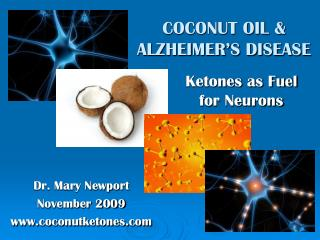 COCONUT OIL & ALZHEIMER'S DISEASE