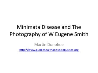 Minimata Disease and The Photography of W Eugene Smith