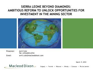 SIERRA LEONE BEYOND DIAMONDS:   AMBITIOUS REFORM TO UNLOCK OPPORTUNITIES FOR INVESTMENT IN THE MINING SECTOR