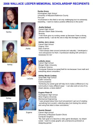 2008 WALLACE LEEPER MEMORIAL SCHOLARSHIP RECIPIENTS