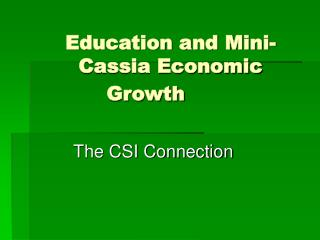 Education and Mini-Cassia Economic Growth