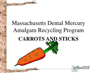 Massachusetts Dental Mercury Amalgam Recycling Program