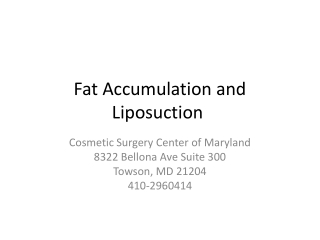 Fat Accumulation and Liposuction