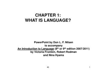 CHAPTER 1: WHAT IS LANGUAGE?