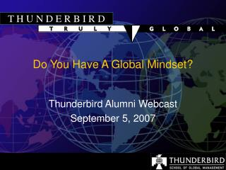 Do You Have A Global Mindset?
