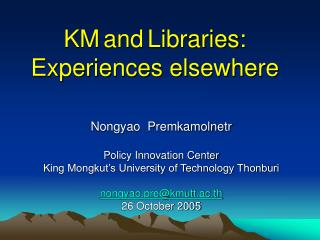 KM and Libraries: Experiences elsewhere