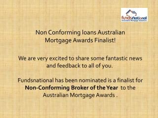 Non Conforming loans Australian Mortgage Awards Finalist!