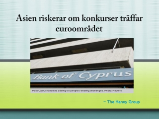 Asien riskerar om konkurser träffar euroområdet