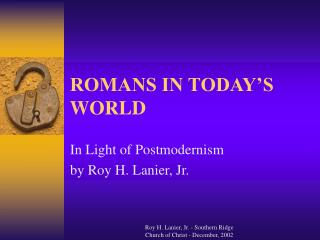 ROMANS IN TODAY'S WORLD