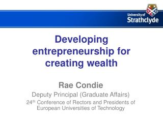 Developing entrepreneurship for creating wealth