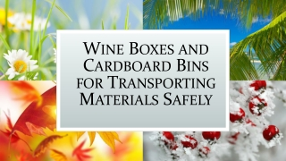 Cardboard Bins for Transporting Materials Safely