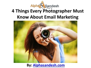 4 Things Every Photographer Must Know About Email Marketing