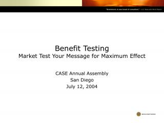 Benefit Testing Market Test Your Message for Maximum Effect