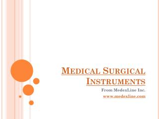 Medical surgical instruments from MedexLine Inc