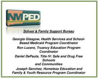 School & Family Support Bureau Georgia Glasgow, Health Services and School-Based Medicaid Program Coordinator