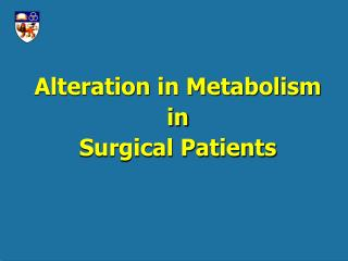 Alteration in Metabolism in Surgical Patients