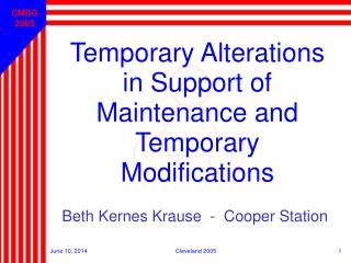 Temporary Alterations in Support of Maintenance and Temporary Modifications