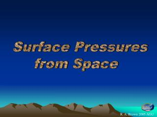 Surface Pressures from Space