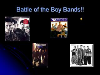 Battle of the Boy Bands!!