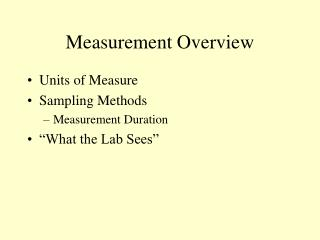 Measurement Overview