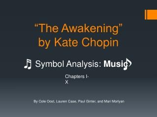 """""""The Awakening"""" by Kate Chopin"""