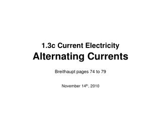 1.3c Current Electricity Alternating Currents