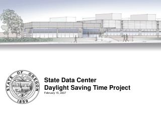 State Data Center Daylight Saving Time Project February 15, 2007
