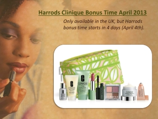 Harrods Clinique Bonus Time April 2013