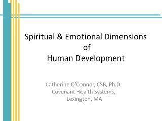 Spiritual & Emotional Dimensions  of  Human Development